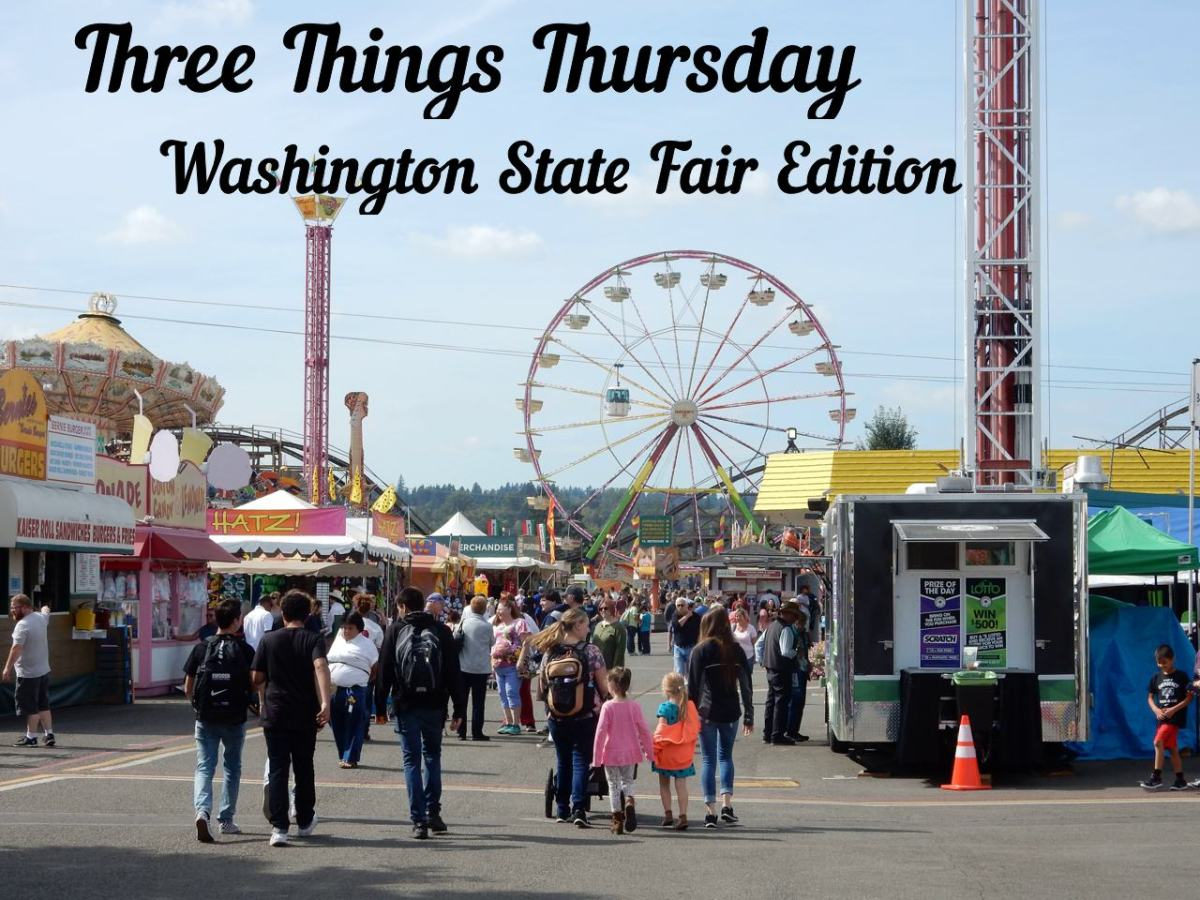 Three Things Thursday: Washington State Fair Edition